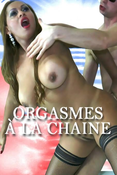 Orgasmes à la chaine