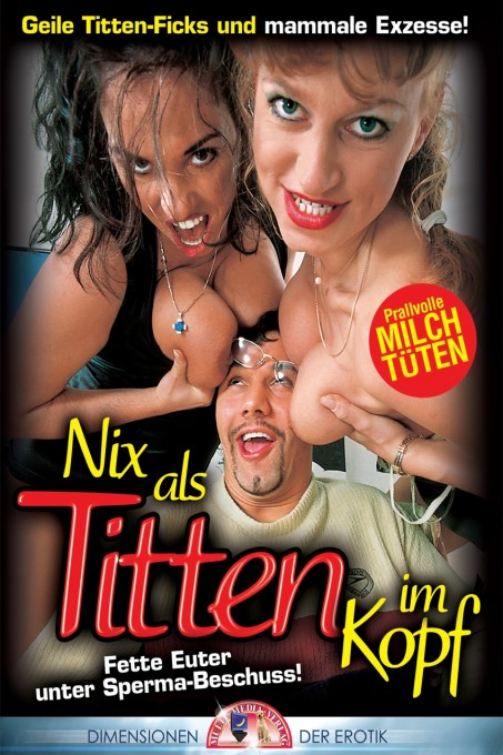 Nix als Titten im Kopf