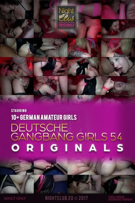 Deutsche Gangbang Girls 54 - Nightclub Amateur Series