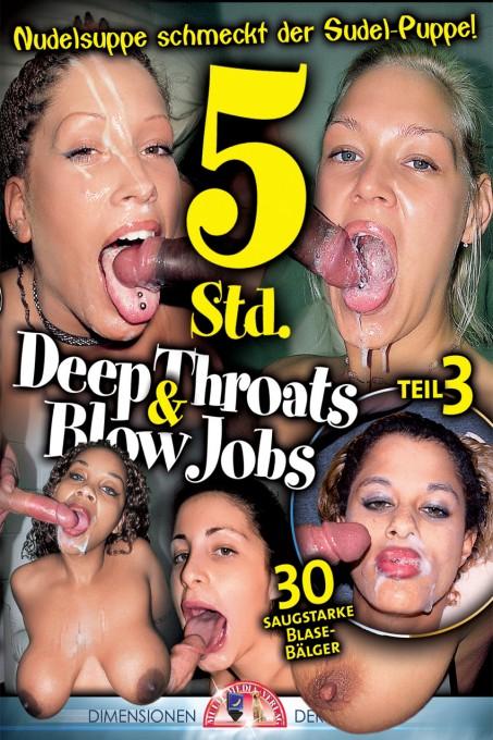 Deep Throats & Blow Jobs 3