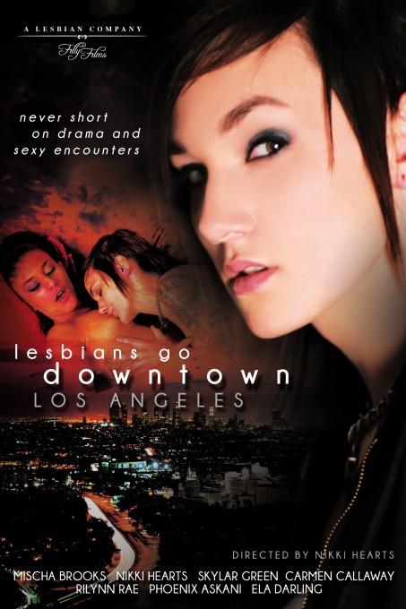Lesbians Go Downtown Los Angeles