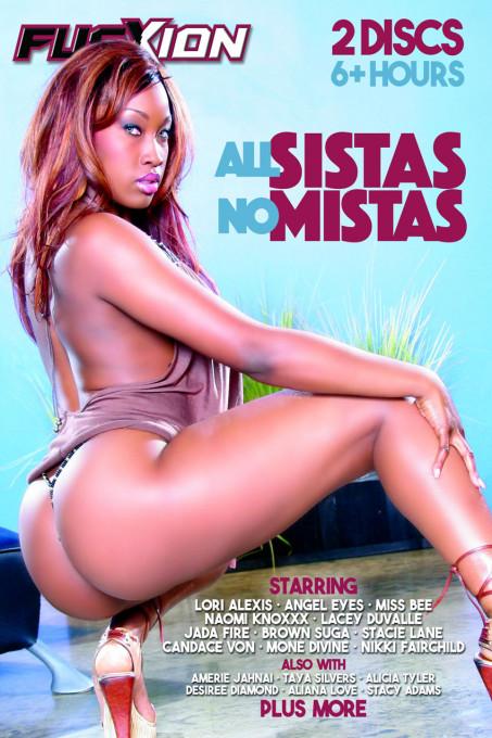 All Sistas, No Mistas Part 1
