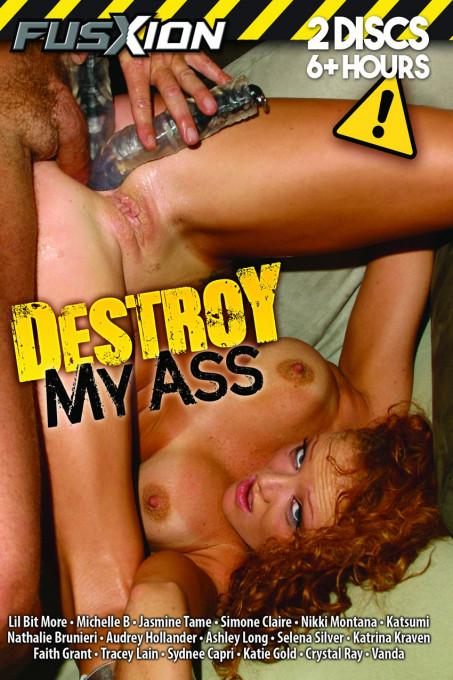 Destroy My Ass Part 1