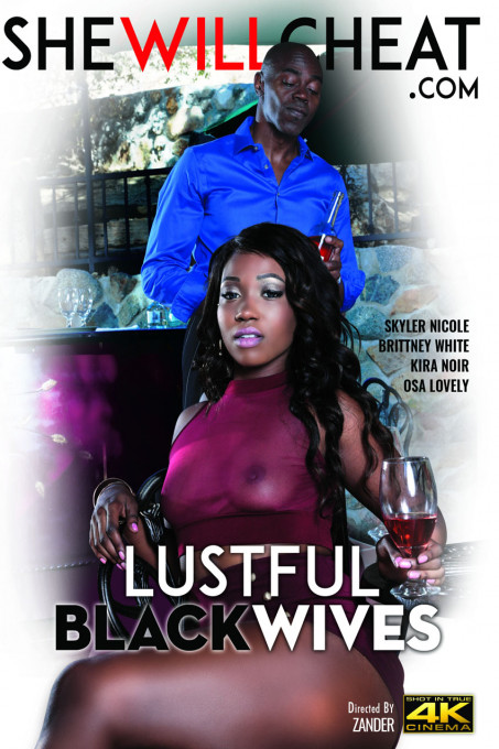 Lustful Black Wives