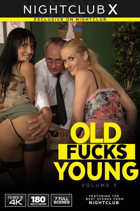 Old Fucks Young 3