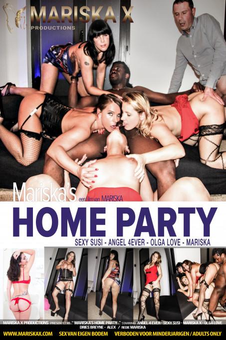 Mariska's Home Party