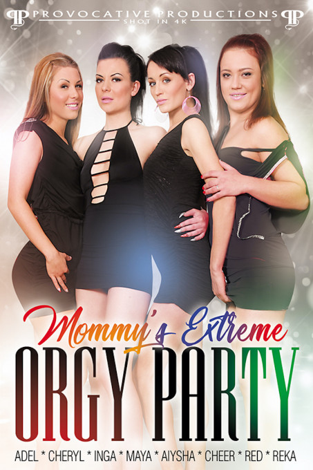 Mommy's Extreme Orgy Party