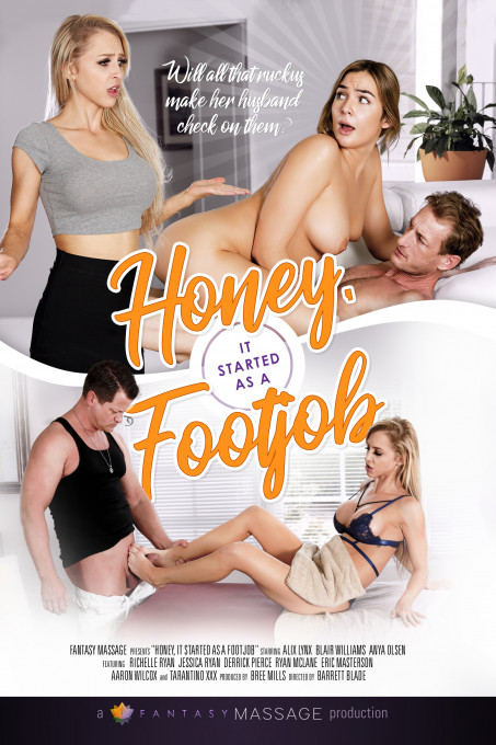 Honey It Started As A Footjob