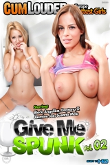 Give Me Spunk 02