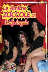 Lady Angela'S Slutty Friends