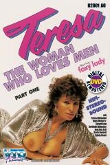 Classic: Teresa The Woman who loves Men