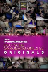 Deutsche Gangbang Girls 52 - Nightclub Amateur Series