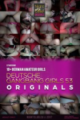 Deutsche Gangbang Girls 53 - Nightclub Amateur Series