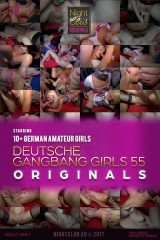 Deutsche Gangbang Girls 55 - Nightclub Amateur Series