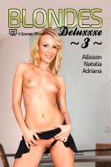 Blondes Deluxxxe 3