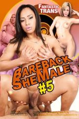 Bareback shemale #5