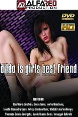 Dildo Is Girls Best Friend